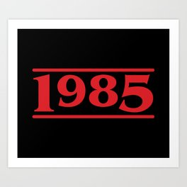 Strange 1985 Art Print