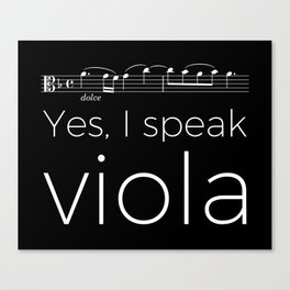 Yes, I speak viola Canvas Print