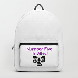 Number Five is Alive Backpack