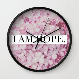 I Am Hope Wall Clock