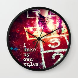 I make my own rules Wall Clock