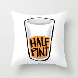 Half Pint Throw Pillow