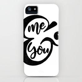 Me&You Script - Black iPhone Case