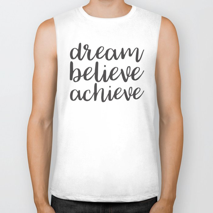 Dream Believe Achieve Biker Tank