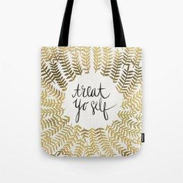 Treat Yo Self – Gold Tote Bag