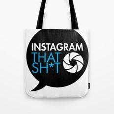 instagram that sh*t Tote Bag