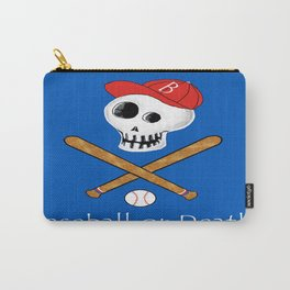 Baseball or Death! Carry-All Pouch