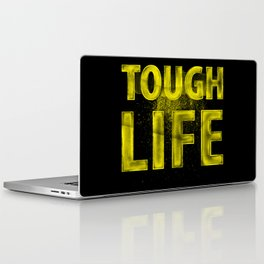 TOUGH LIFE Laptop & iPad Skin