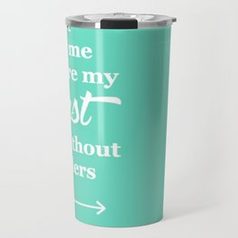 Spirit Lead Me Where My Trust Is Without Borders Oceans Arrow Travel Mug