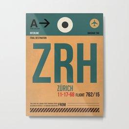 ZRH Zurich Luggage Tag 1 Metal Print