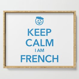 KEEP CALM I AM FRENCH Serving Tray
