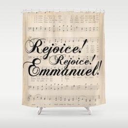Rejoice! Emmanuel! Shower Curtain
