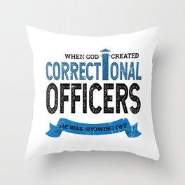 God Created Correctional Officers Christian Throw Pillow