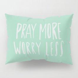 Pray More x Mint Pillow Sham