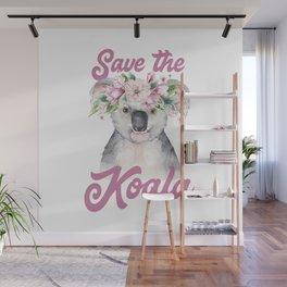 Save the Koala -#2 Wall Mural