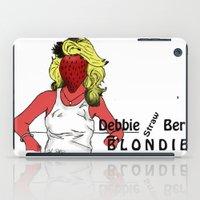 blondie iPad Cases featuring Debbie Straw-Berry   Blondie by Pattavina