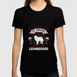 Wine And Pet My Leonberger Dog Owner Gift T-shirt
