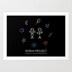 ISHISHA PROJECT by ISHISHA PROJECT Art Print