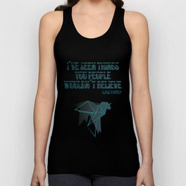 I´ve seen things you people woudn´t believe Unisex Tank Top