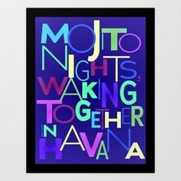 Mojito nights, waking together in Havana. Art Print