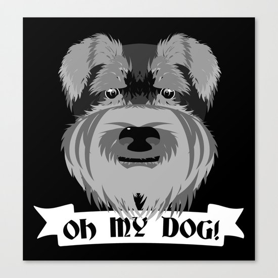 Oh My Dog Canvas Print