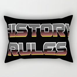 History Rules Rectangular Pillow