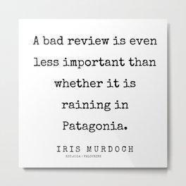 59        | 200422 | Iris Murdoch Quotes  Metal Print