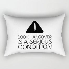 Book hangover is a serious condition Rectangular Pillow