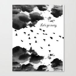 let's go away Canvas Print