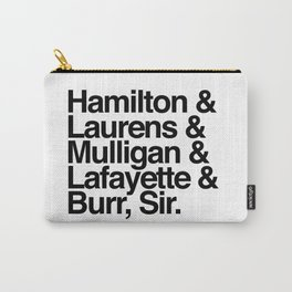Hamilton, Laurens, Mulligan, Lafayette & Burr, Sir Carry-All Pouch