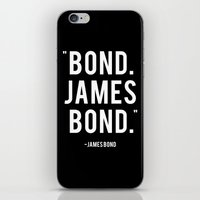 bond iPhone & iPod Skins featuring Bond James Bond Quote by Chris Bergeron