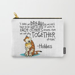Calvin and Hobbes Dreams Quote Carry-All Pouch