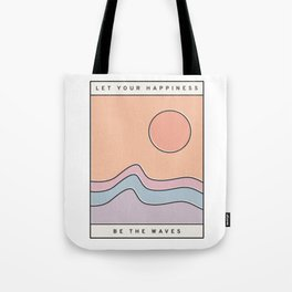 "Ocean Surf ""Let Your Happiness Be the Waves"" // Chill Retro Minimalist Colorful California Summer  Tote Bag"