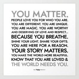 You Matter Poster Kunstdrucke