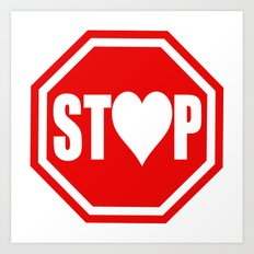 Stop In The Name of Love #1 t-shirt canvas print Art Print