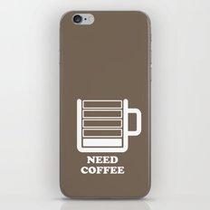 Need Coffee iPhone & iPod Skin