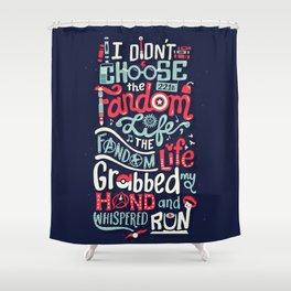 Fandom Life Shower Curtain