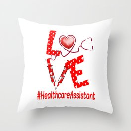 LOVE HealthcareAssistant apparel nurse gifts for women Throw Pillow