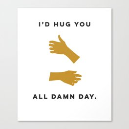 Hugs All Day Canvas Print