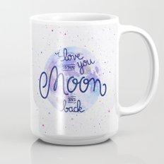 I love you to the moon and back 2 Mug