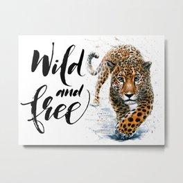 Leopard Wild and Free Metal Print