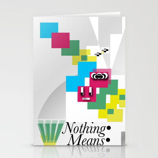 Nothing Means•0 Stationery Cards