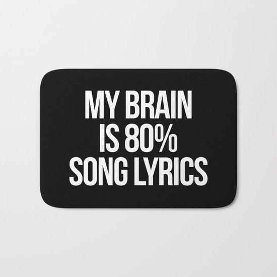 Song Lyrics Funny Quote Bath Mat