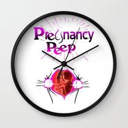 PREGNANCY PEEP Wall Clock