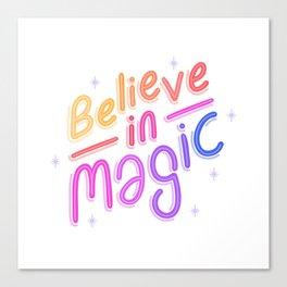 Believe In Magic Canvas Print