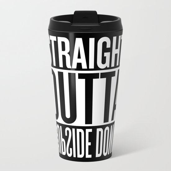 Upside Down (clean) Metal Travel Mug