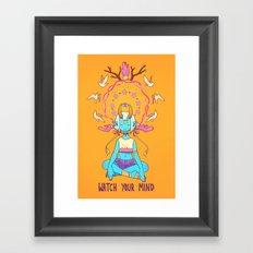 WATCH YOUR MIND Framed Art Print