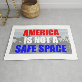 America Is Not A Safe Space Rug