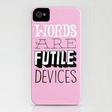 Words are Futile Devices Slim Case iPhone (4, 4s)