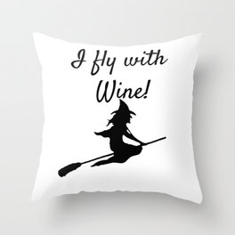 I fly with Wine! Witch Broomstick Throw Pillow